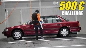 Die 500€ Challenge ! Ein gutes Auto für wenig Geld