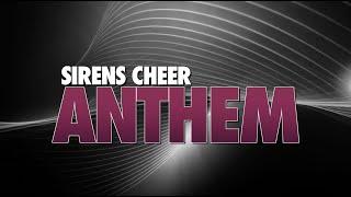 Sirens Cheer Anthem 2021-22