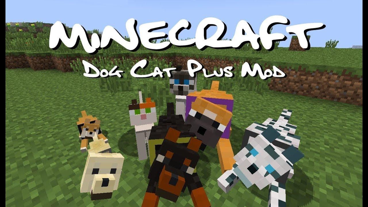Dog Cat Plus Mod Minecraft