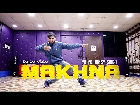 Makhna - Yo Yo Honey Singh, Neha Kakkar | Dance Video | Cover By Ajay Poptron