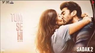 Tum Se Hi–Remix– Sadak 2 | Ankit Tiwari | Leena Bose | Sanjay | Alia | Aditya | Pooja | Mahesh Bhatt