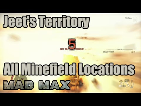 Mad Max | Minefield Locations | Jeet's Territory | Blackmaws, Balefire, Gustie, Colossus, Fuel Veins