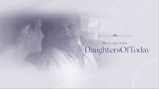 #DaughtersOfToday