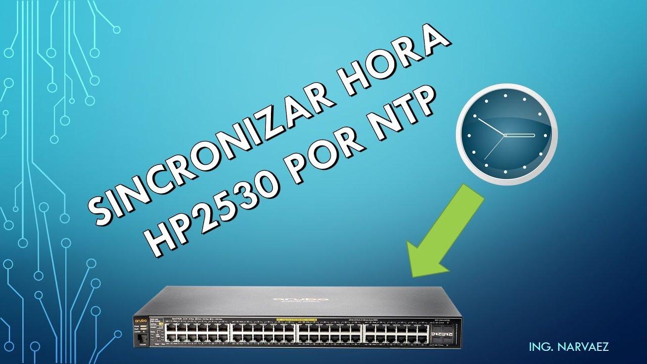 Configurar NTP en Switch HP 2530