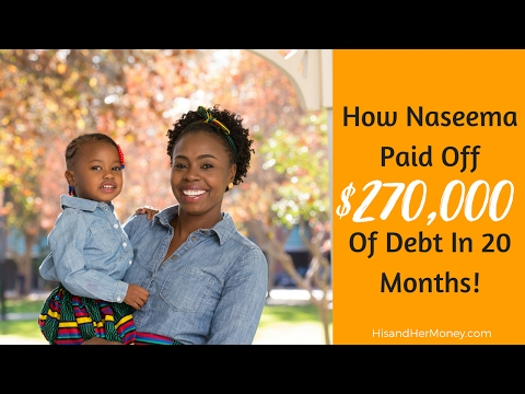 How Naseema Paid off $270,000 of Debt in 20 Months