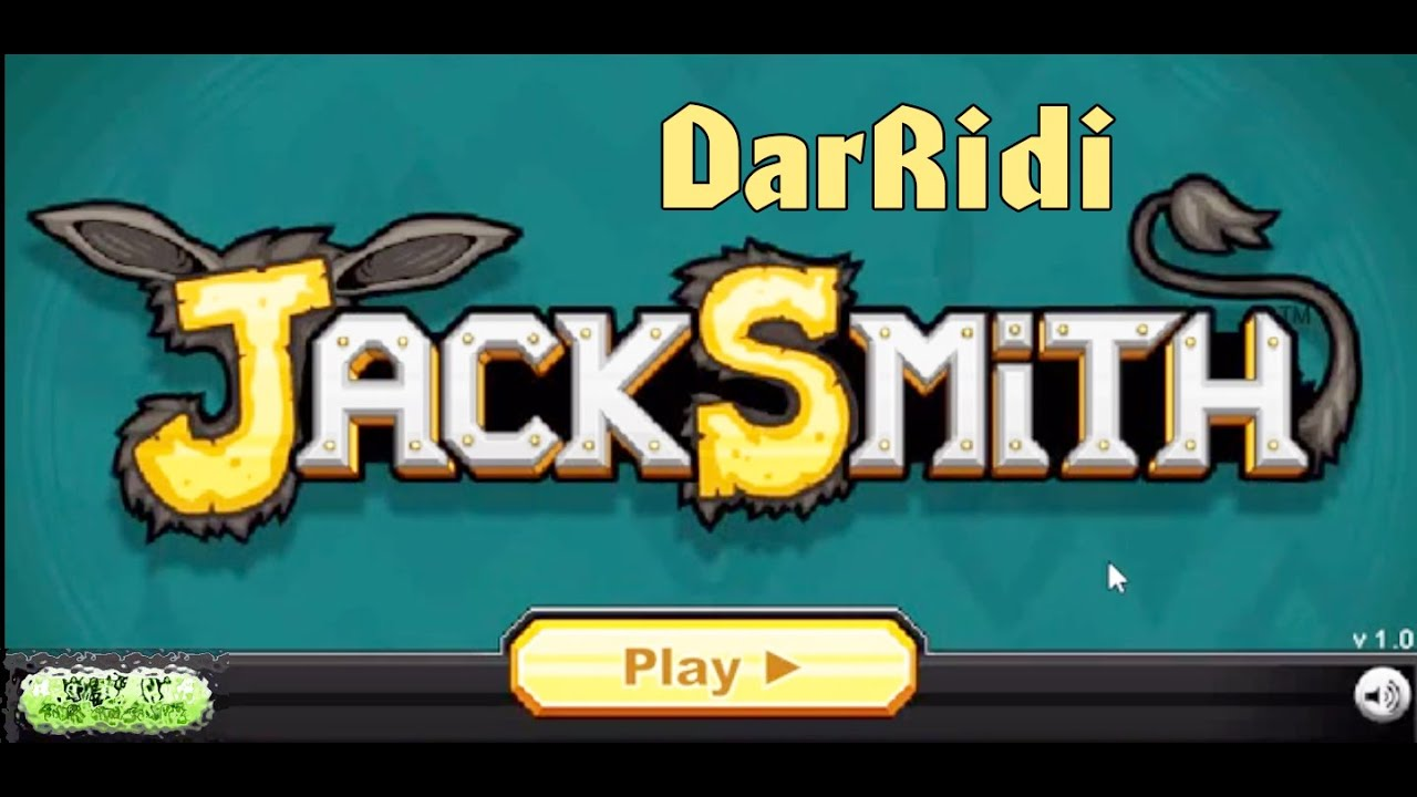 Лучшая флеш игра! Jacksmith youtube.