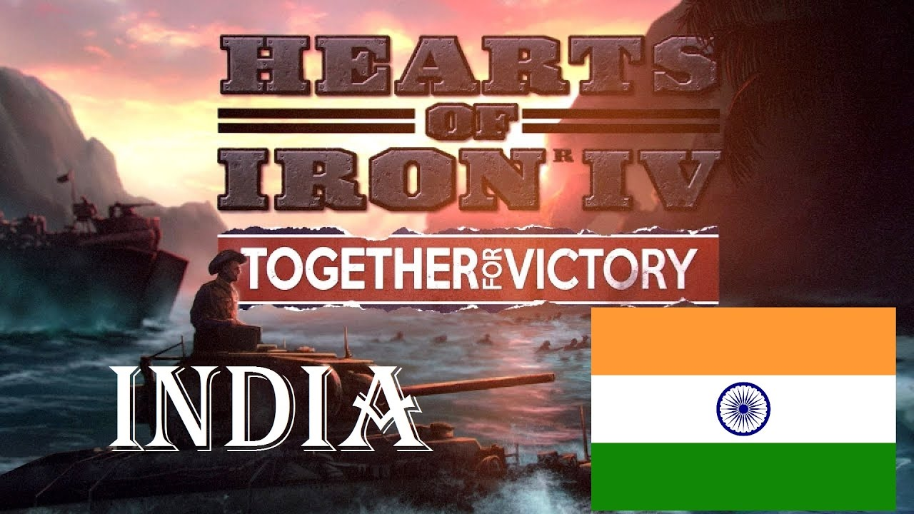 HoI4 Together for Victory India 1