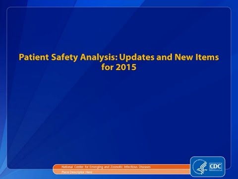 Patient Safety Analysis: Updates And New Items For 2015