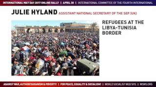 May Day 2017: Oppose the persecution of immigrants and refugees by Julie Hyland