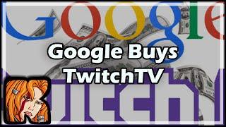 Google Buys TwitchTV