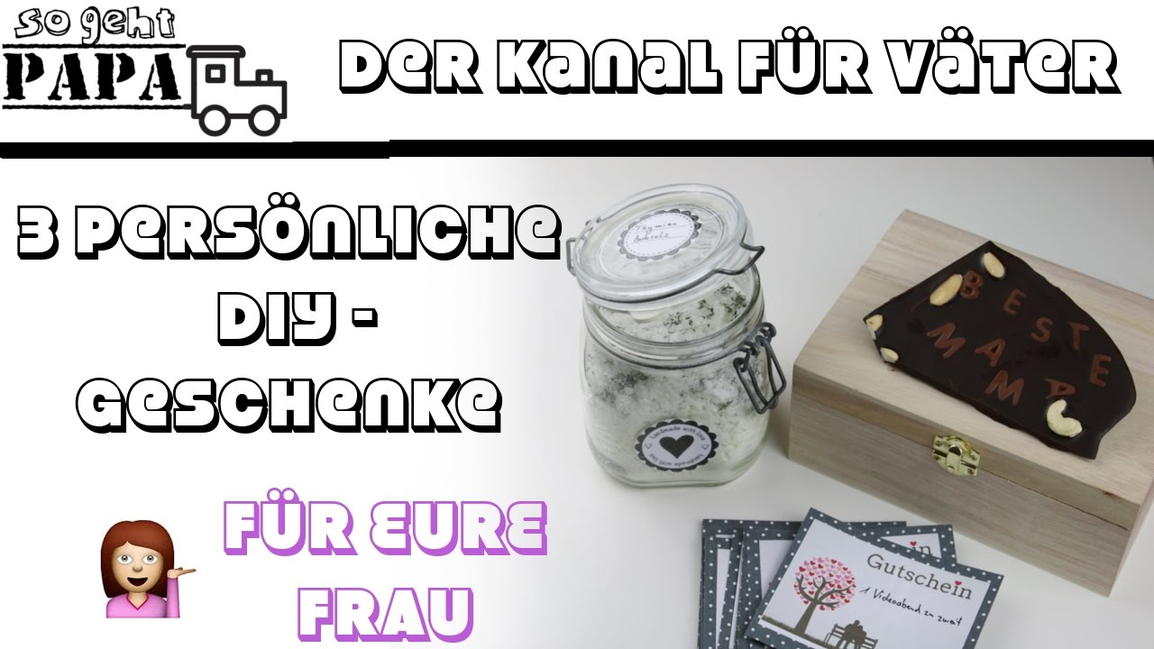 3 pers nliche diy geschenkideen f r frauen last minute geschenke so geht papa youtube. Black Bedroom Furniture Sets. Home Design Ideas