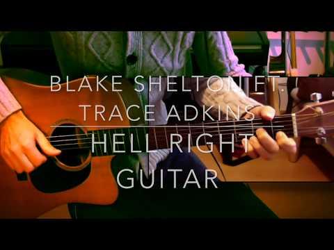 Blake Shelton Hell Right Guitar