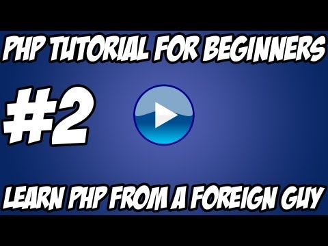 PHP Tutorial For Beginners - #2 - Basic Arrays, Variables, Echo, HTML