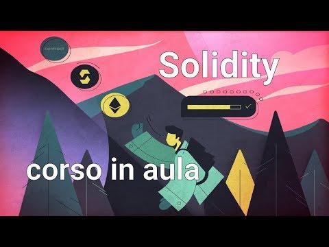 Solidity 📚 Corso In Aula Roma 30/31 Gennaio 2019