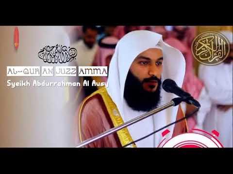 murottal-merdu-juz-30-by-syekh-abdurahman-al-ausy