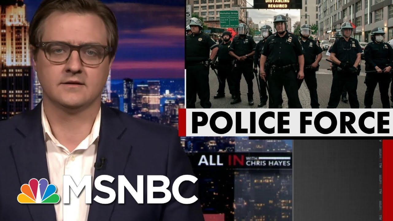 Chris Hayes: Yes, Gov. Cuomo, NYPD Are Beating Peaceful Protesters | All In | MSNBC