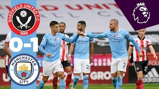 HIGHLIGHTS | Sheffield United 0-1 Man City! | KYLE WALKER LONG RANGE GOAL!