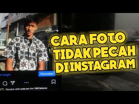 cara-upload-foto-di-instagram-agar-tidak-pecah-|-tutorial-instagram