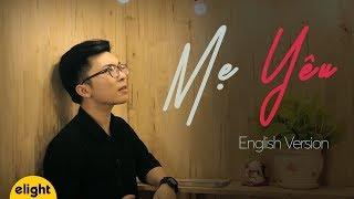 Học tiếng Anh qua bài hát Mẹ yêu cùng Elight | Phương Uyên | Cover | Mother's Day Special