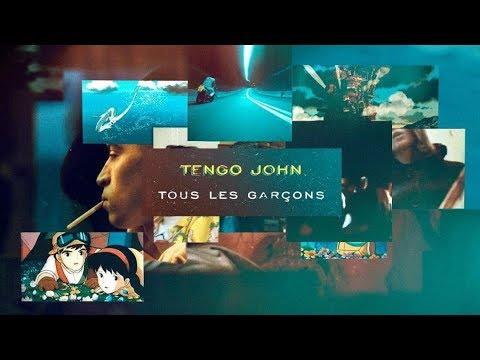 Tengo John - Tous Les Garçons
