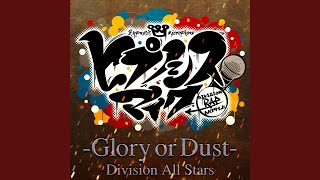 HYPNOSISMIC -Glory or Dust-