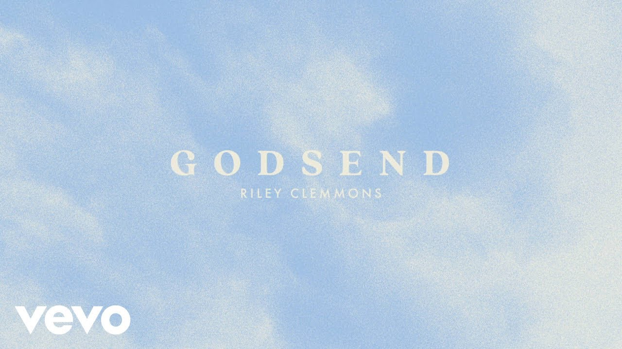 Download Riley Clemmons - Godsend (Audio)