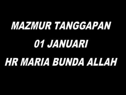 MAZMUR TANGGAPAN HR MARIA BUNDA ALLAH TH.B (TGL.01 JAN)
