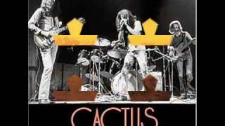 Cactus - Feel So Bad - Live Audio 1971