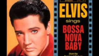 Elvis Presley - Bossa Nova Baby (with lyrics)