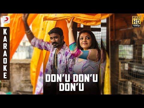 Maari - Don'u Don'u Don'u Karaoke | Dhanush, Kajal | Anirudh | Sing along