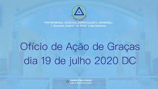Ofício de Ação de Graças do dia 19 de julho de 2020 - DC