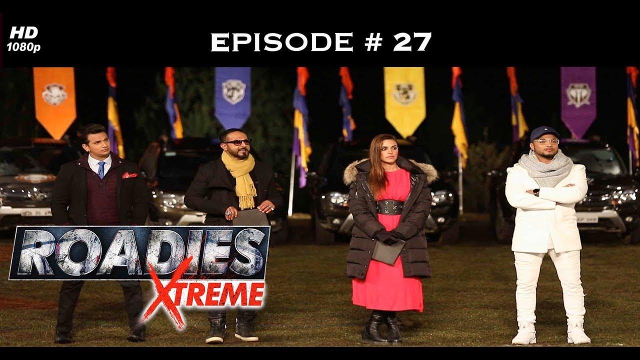 Roadies Xtreme – Full Episode 27 – Politics, one last time!