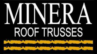 About Minera Roof Trusses Ltd