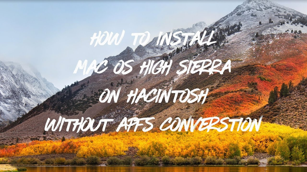 macOS - How to Install macOS High Sierra without APFS Conversion
