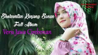 Video SHOLAWATAN KANJENG SUNAN FULL ALBUM - VERSI JAWA CIREBONAN SUBHANALLAH BIKIN HATI ADEM download MP3, 3GP, MP4, WEBM, AVI, FLV September 2018