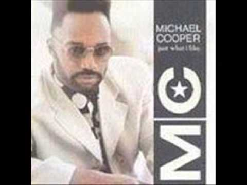 Michael Cooper - Should Have Been You