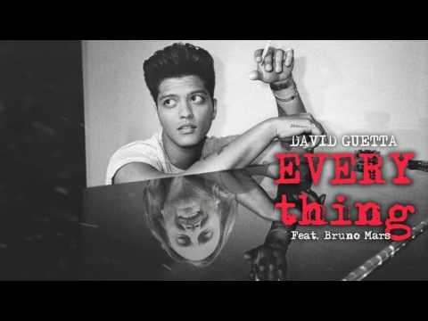 David Guetta Tiesto Ft Bruno Mars  - Everything (2016 )