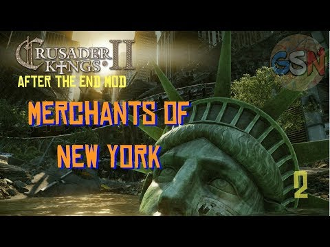 Crusader Kings 2 After The End Mod | Merchants of New York | Ep 2
