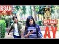 Kya Baat Ay | R3AN PRODUCTION | CUTE LOVE STORY |2019| Harrdysandhu| cute love story