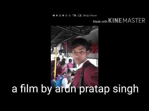 Arun Pratap Singh Aps 9761 A Film By Arun Pratap Singh