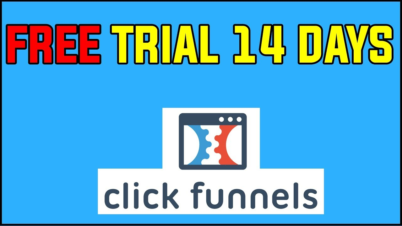 What Does Clickfunnels 14 Day Trial Mean?