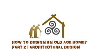 architectural thesis on old age home