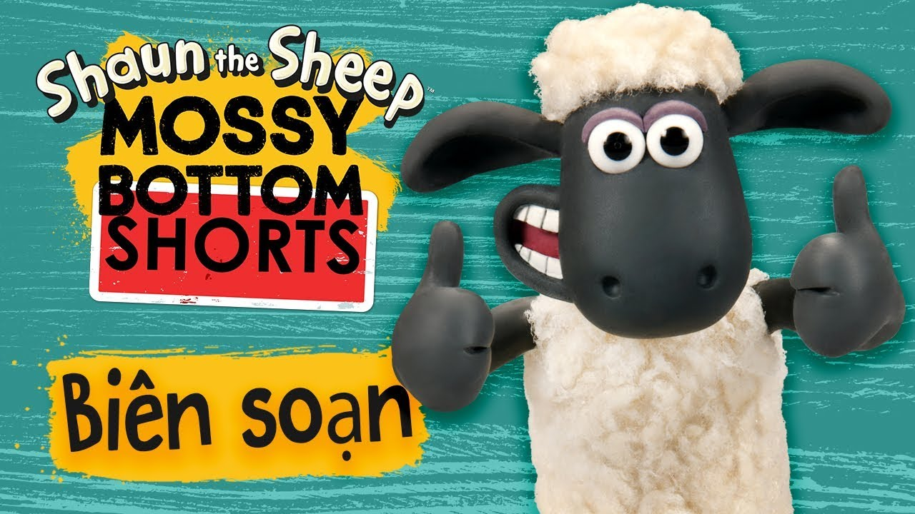 Biên soạn tập đầy đủ 6-10 | Mossy Bottom Shorts | Những Chú Cừu Thông Minh [Shaun the Sheep]