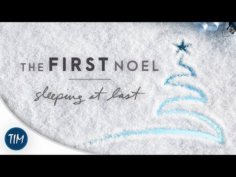 The First Noel | Sleeping At Last
