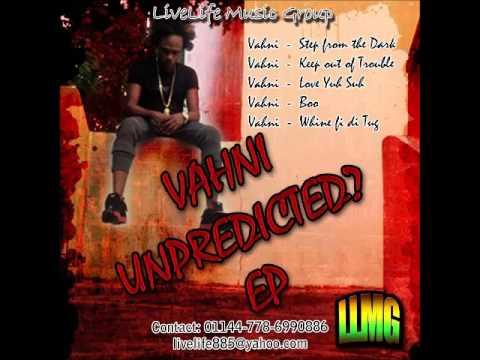 Vahni - Love Yuh Suh (Unpredicted EP) - November 2015