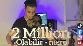 Mero - Olabilir Remix Ballkan Violin 🇹🇷 - 🇦🇱Kristian Xhaferaj Resimi