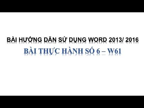 [Hướng dẫn Word 2013/2016] – Hướng dẫn bài thực hành W61