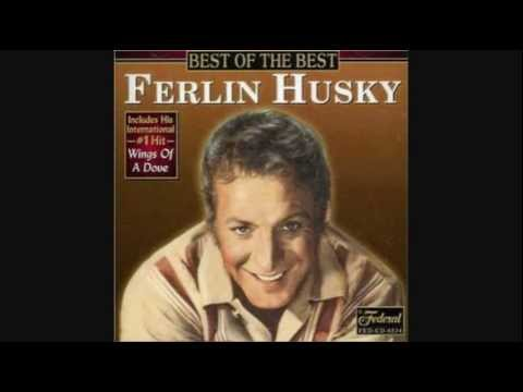 FERLIN HUSKY - WINGS OF A DOVE