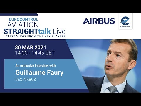 Aviation StraightTalk Live with Airbus CEO, Guillaume Faury