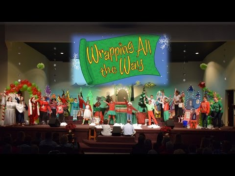 Wrapping All The Way Christmas Musical -- 2015